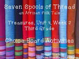 Seven Spools of Thread Reading and Writing Response Choice Board