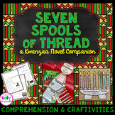 Seven Spools of Thread { Kwanzaa Book Study and Craftivities }