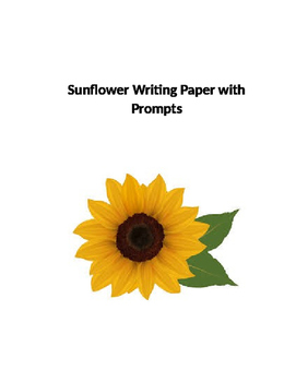 Seven Sunflower Writing Papers with prompts