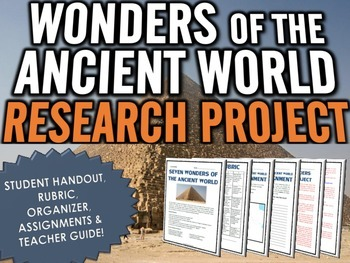 Seven Wonders of the Ancient World - Research Project with Rubric