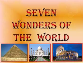 Seven Wonders of the  Ancient  World - New 7 Wonders - Int
