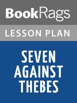 Seven against Thebes Lesson Plans