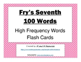 Seventh 100 Fry Sight Words Flash Cards