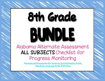 Eighth Grade  AAA ALL SUBJECTS BUNDLE Checklist Progress Monitoring