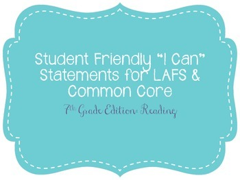 "Seventh Grade ""I Can"" Statements LAFS & Common Core Reading Plain"