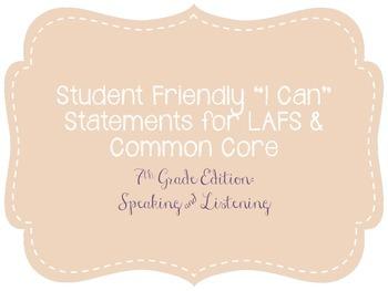 """Seventh Grade """"I Can"""" Statements LAFS & Common Core Speaki"""