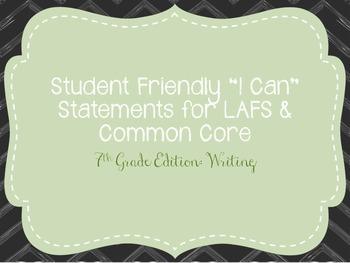 "Seventh Grade ""I Can"" Statements LAFS & Common Core Writing"