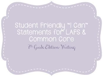 "Seventh Grade ""I Can"" Statements LAFS & Common Core Writing Plain"
