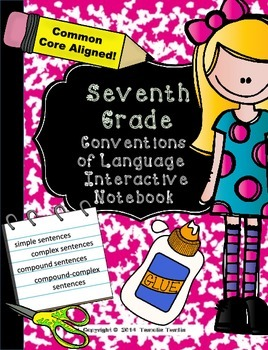 Seventh Grade Language Conventions Interactive Notebook  (Common Core Aligned)