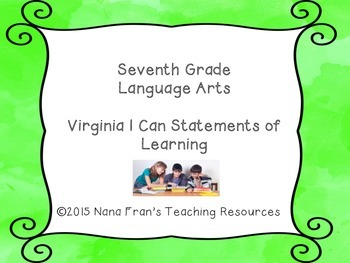 Seventh Grade LA SOL (Virginia) I Can Statements