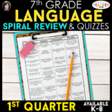 7th Grade Language Spiral Review & Quizzes | Grammar Review | 1st QUARTER