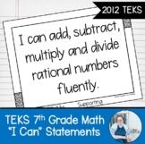 "Seventh Grade Math TEKS ""I Can"" Statements"