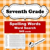 39 Seventh Grade Year Long, Spelling Words, Word Search, Vocabulary Activity