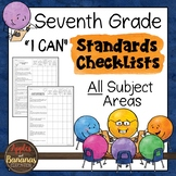 "Seventh Grade Standards Checklists for All Subjects  - ""I Can"""