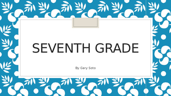 Seventh Grade by Gary Soto - Close Reading Activities