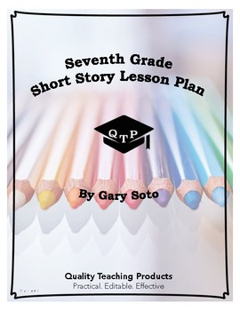 Lesson: Seventh Grade by Gary Soto Lesson Plans Worksheets, Key, Powerpoints