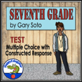 Seventh Grade by Gary Soto Multiple Choice Test and Constructed Response