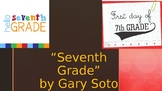 Seventh Grade by Gary Soto PLOT PPT