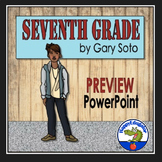 Seventh Grade by Gary Soto Preview PowerPoint