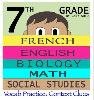 """Seventh Grade"" by Gary Soto - Vocabulary Practice: Context Clues"