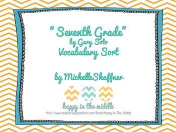 """Seventh Grade"" by Gary Soto Vocabulary Sort *Free*"