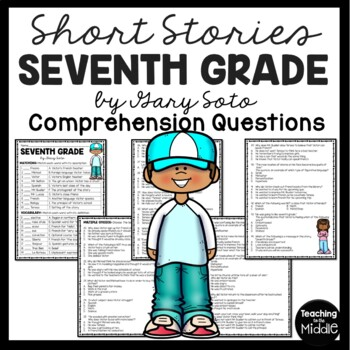 Seventh Grade by Gary Soto Reading Comprehension Worksheet ...