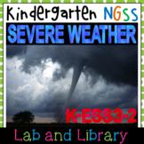 Severe Weather: A Kindergarten NGSS Unit (K-ESS3-2)