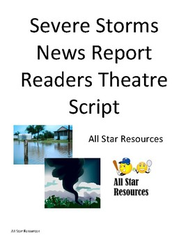 Severe Storms News Report Readers Theatre