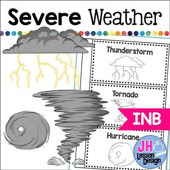 Severe Weather Interactive Notebook Activity: Thunderstorm, Tornado, Hurricane
