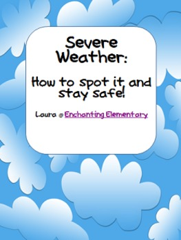 Severe Weather: How to Spot it and Stay Safe!