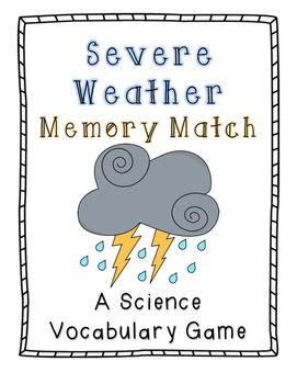 Severe Weather Memory Match: A Science Vocabulary Game