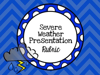 Severe Weather Presentation Project Rubric
