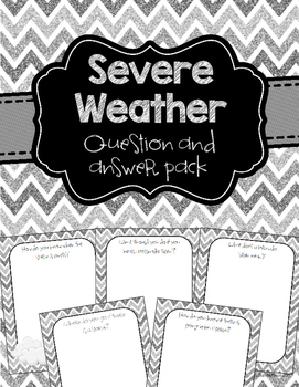Weather - Questions about preparing for severe weather