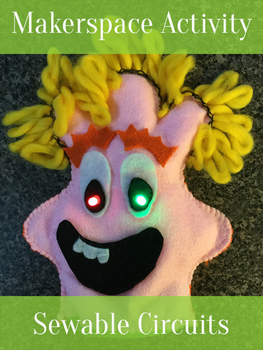 Sewable Circuits - Plush Felt Monsters with LEDs and Conductive Thread, STEAM