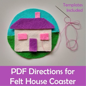 Sewing Craft Project Felt House Coaster Template & Directions