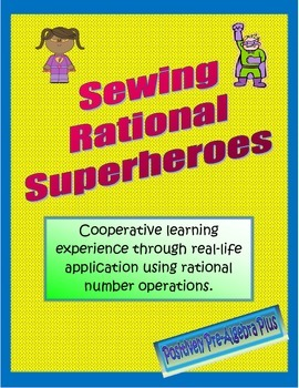 Rational Number Operations - Sewing Rational Superheroes!