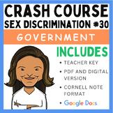 Sex Discrimination: Crash Course Government and Politics #30