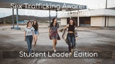 Sex Trafficking Awareness: Student Leader Edition