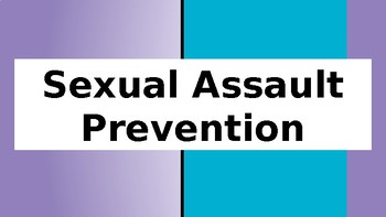 Sexual Assault Prevention PowerPoint