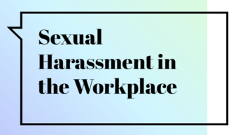 Sexual Harassment in the Workplace Slides