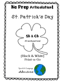 Sh & Ch Articulation St. Patrick's Day - NO PREP [BW]