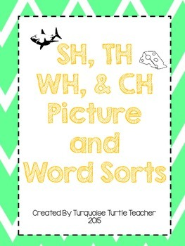 Sh, Ch, Th, and Wh Digraph Picture and Word Sorts