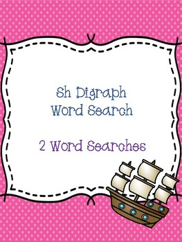 Sh Digraph Word Searches!