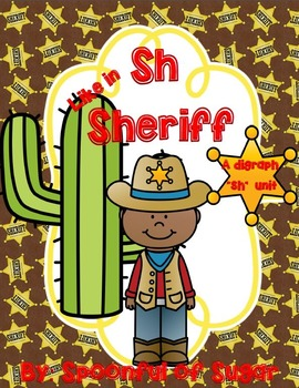 """Sh is for Sheriff (A Digraph """"SH"""" Unit)"""