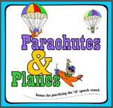 'Sh' speech artic game: Parachutes & Planes