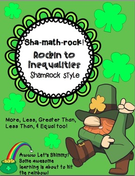 Sha-math-rock! Rockin' To Inequalities Shamrock Style!
