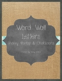Shabby Burlap and Chalkboard Word Wall