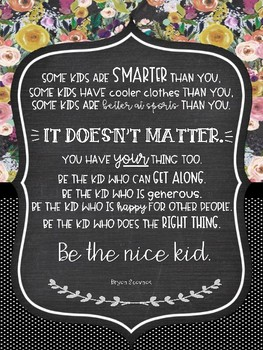 Shabby Chic Be the Nice Kid Quote Kindness Matters