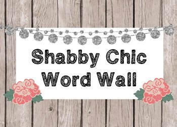 Shabby Chic/Farmhouse Themed Word Wall