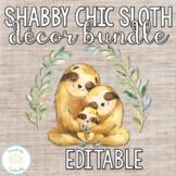 Editable Shabby Chic Sloth Classroom Decor